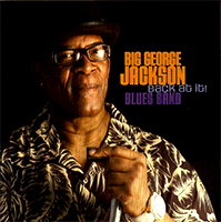 Back At It by Big George Jackson Blues Band